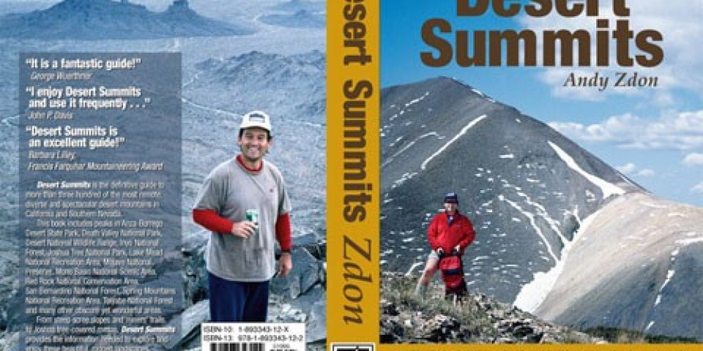 Desert Summits: A Climbing and Hiking Guide to California and Southern Nevada; Andy Zdon (author); published by Spotted Dog Press, Bishop, CA – Spotted Dog Press, Inc.