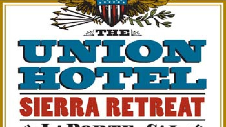 Look for the Union Hotel when visiting La Porte – Union Hotel