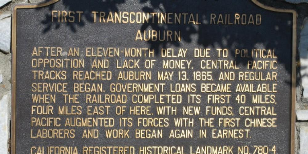 First Transcontinental Railroad Auburn plaque. – John Knox