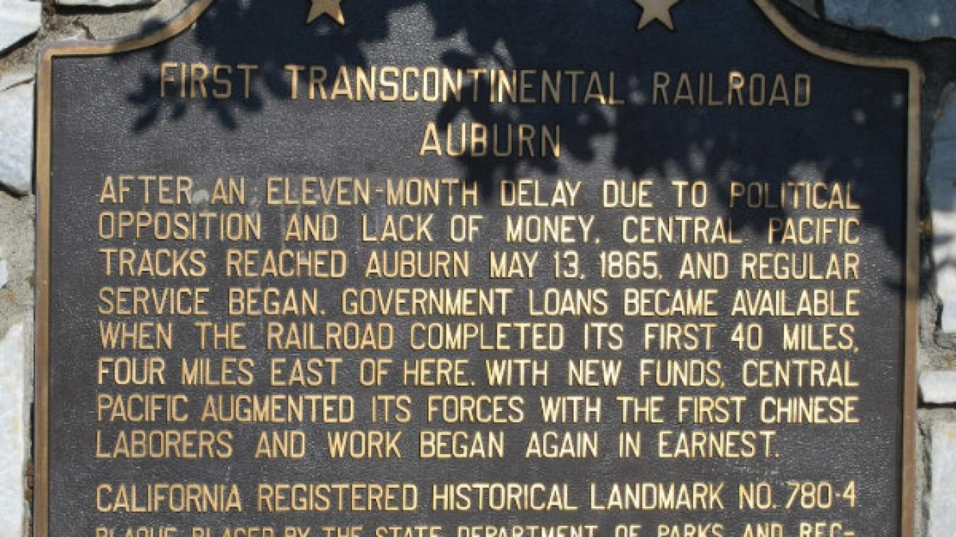 First Transcontinental Railroad Auburn plaque. – John Knox