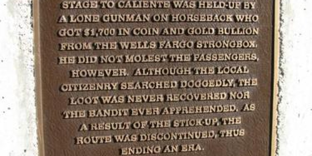 Havilah Stage Robbery marker commemorating the last Stage Coach Robbery in Kern County occurred in Havilah on August 26, 1896. – Yaqui
