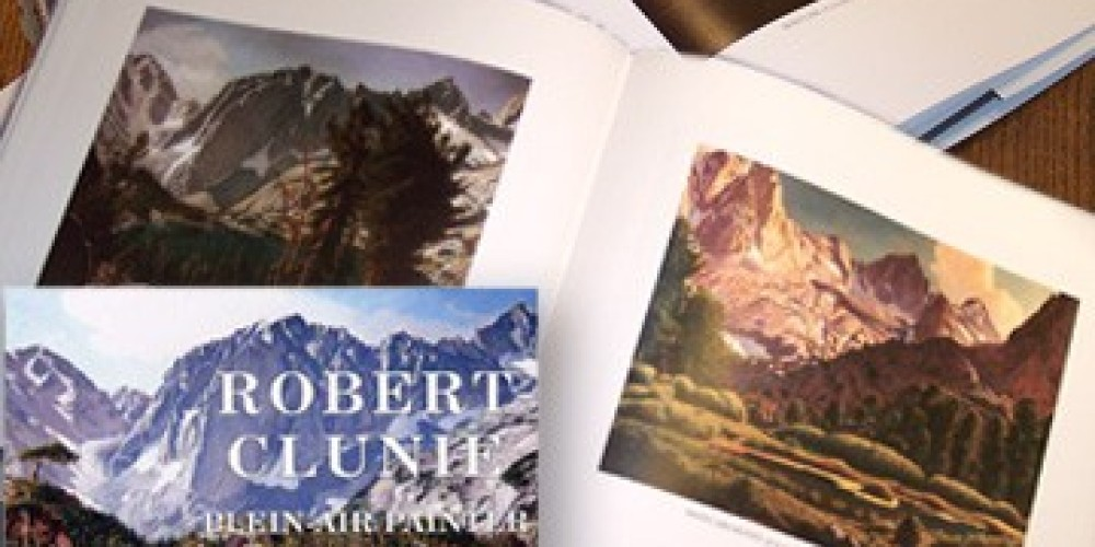 """Robert Clunie: Plein Air Painter of the Sierra, by Richard Coons. Published by Coons Gallery: 93 color plates, 317 total plates, 10.2\""""x10.8\"""" 295 pages, cloth/hardcover – Wynne Benti"""
