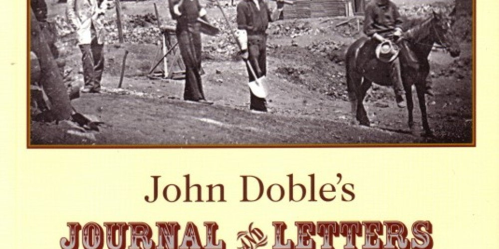 """Book cover: """"John Doble's Journal and Letters From the Mines"""" – Adam Gottstein"""