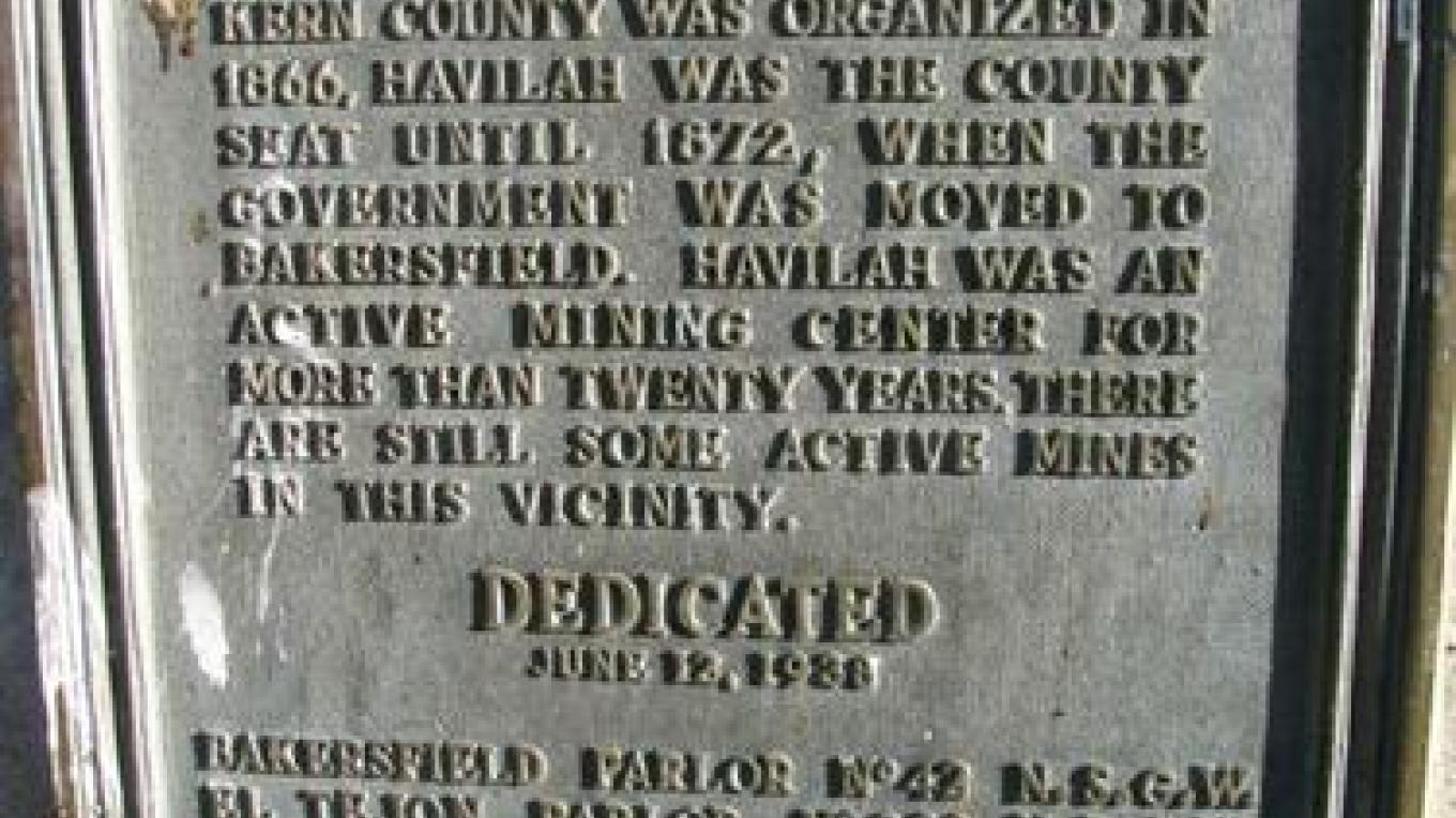 California State Historical Landmark #100 HAVILAH marker – Yaqui