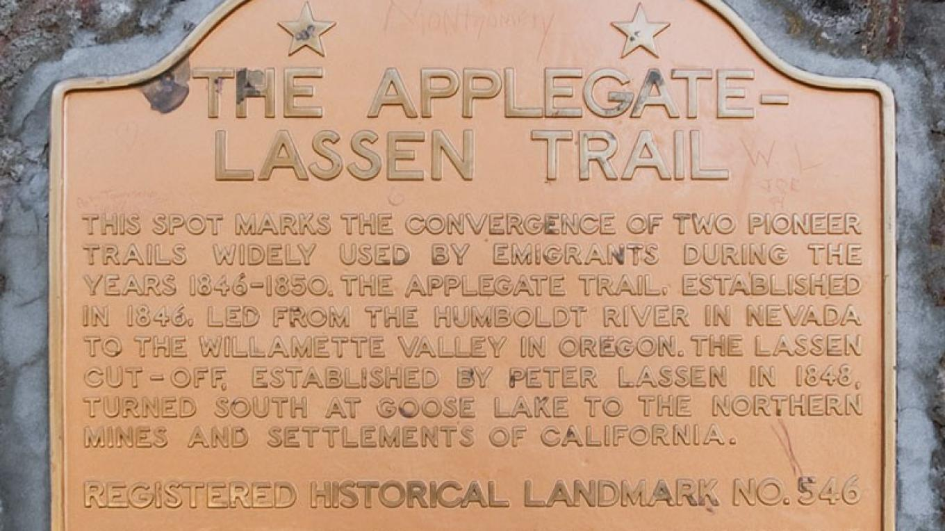 California Historical Landmark 546: Applegate-Lassen Emigrant Trail (23 September 2006) – noehill.com