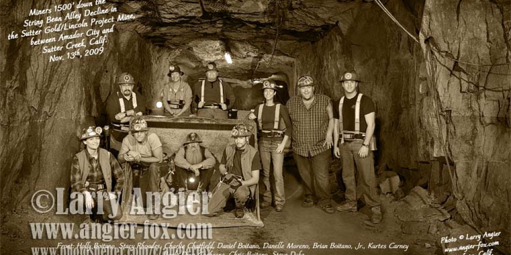 Mining crew deep in the Sutter Gold Mine between Amador City and Sutter Creek – Larry Angier