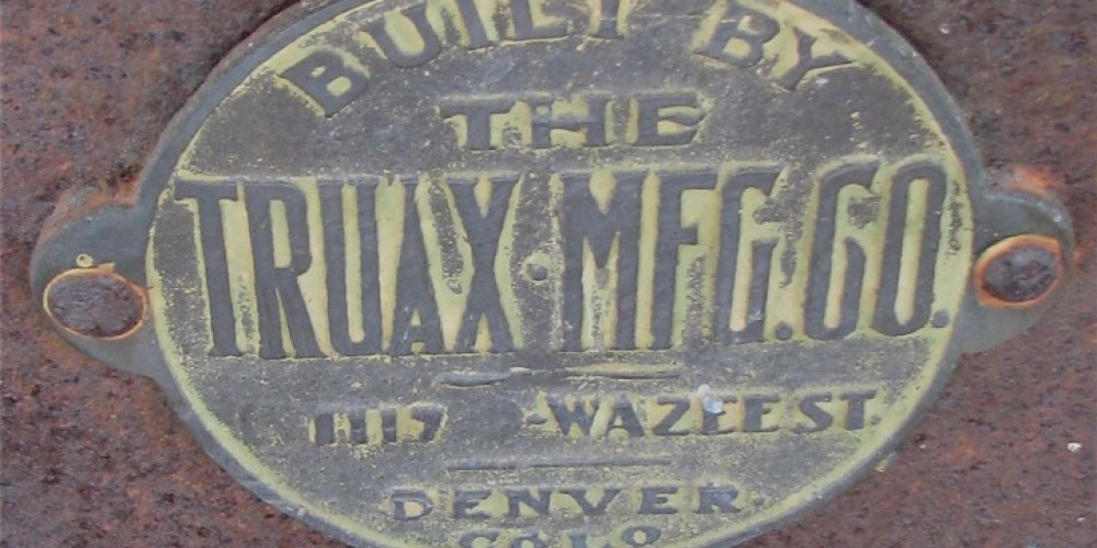 Truax was the premiere supplier of ore cars. Located in Denver, this design was lighter and stronger than earlier carts. – Karrie Lindsay