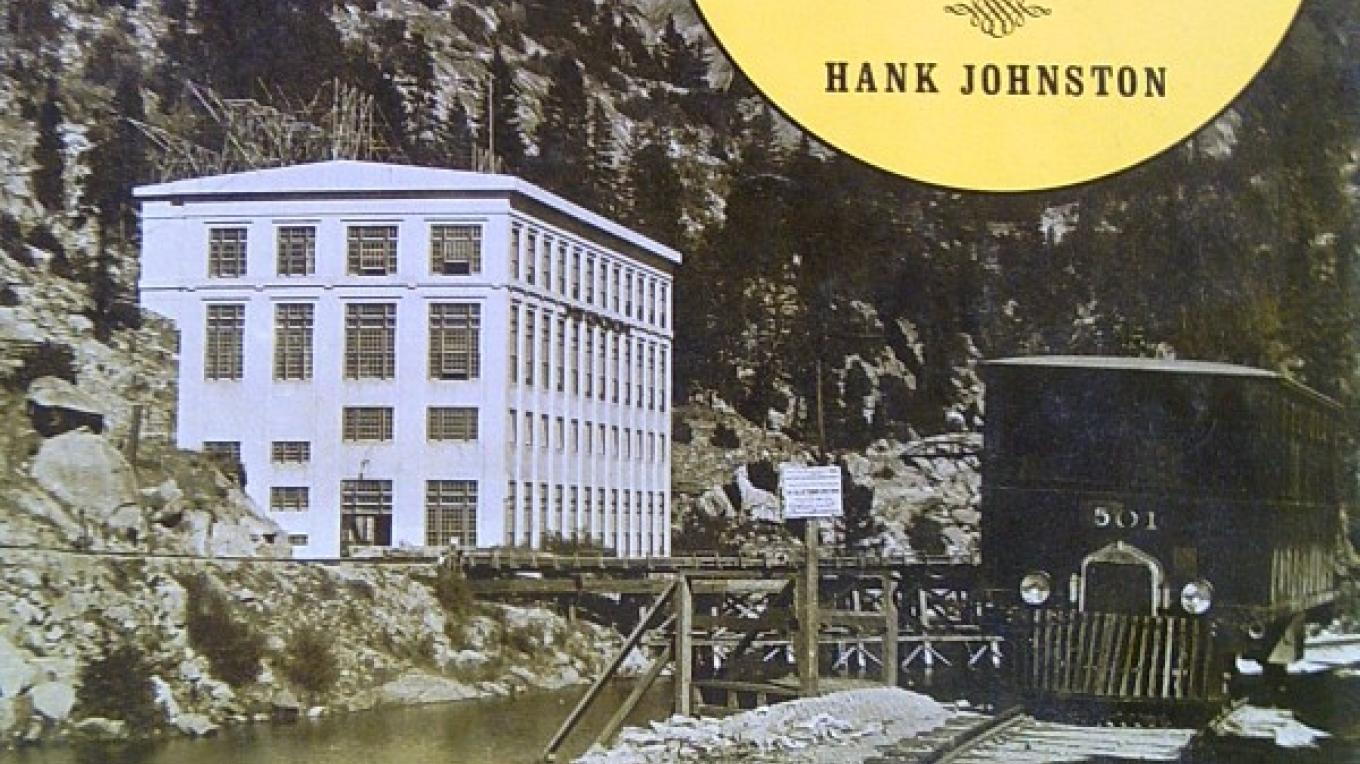 The Railroad that Lighted Southern California by Hank Johnston