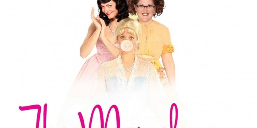 The Marvelous Wonderettes Created and Written by Roger Bean