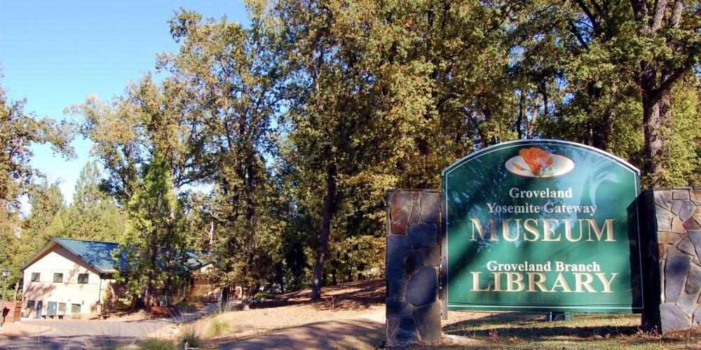 Groveland Yosemite Gateway Museum Groveland, California – Denise Henderson