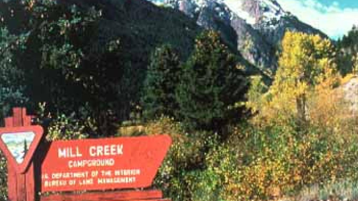 Entrance to Mill Creek Campground – Bureau of Land Management