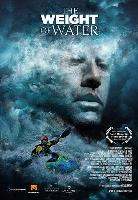 """""""The Weight of Water"""" feature documentary, Grand Prize Winner Banff Mountain Film Festival 2018. Screening during Adventure World Waterton festival."""
