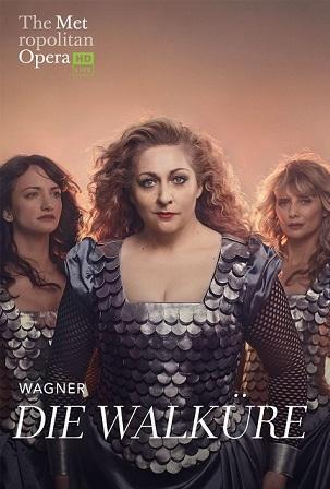 "Met Opera's ""Die Walkure"" by Wagner - Thursday July 11 at 11 AM"