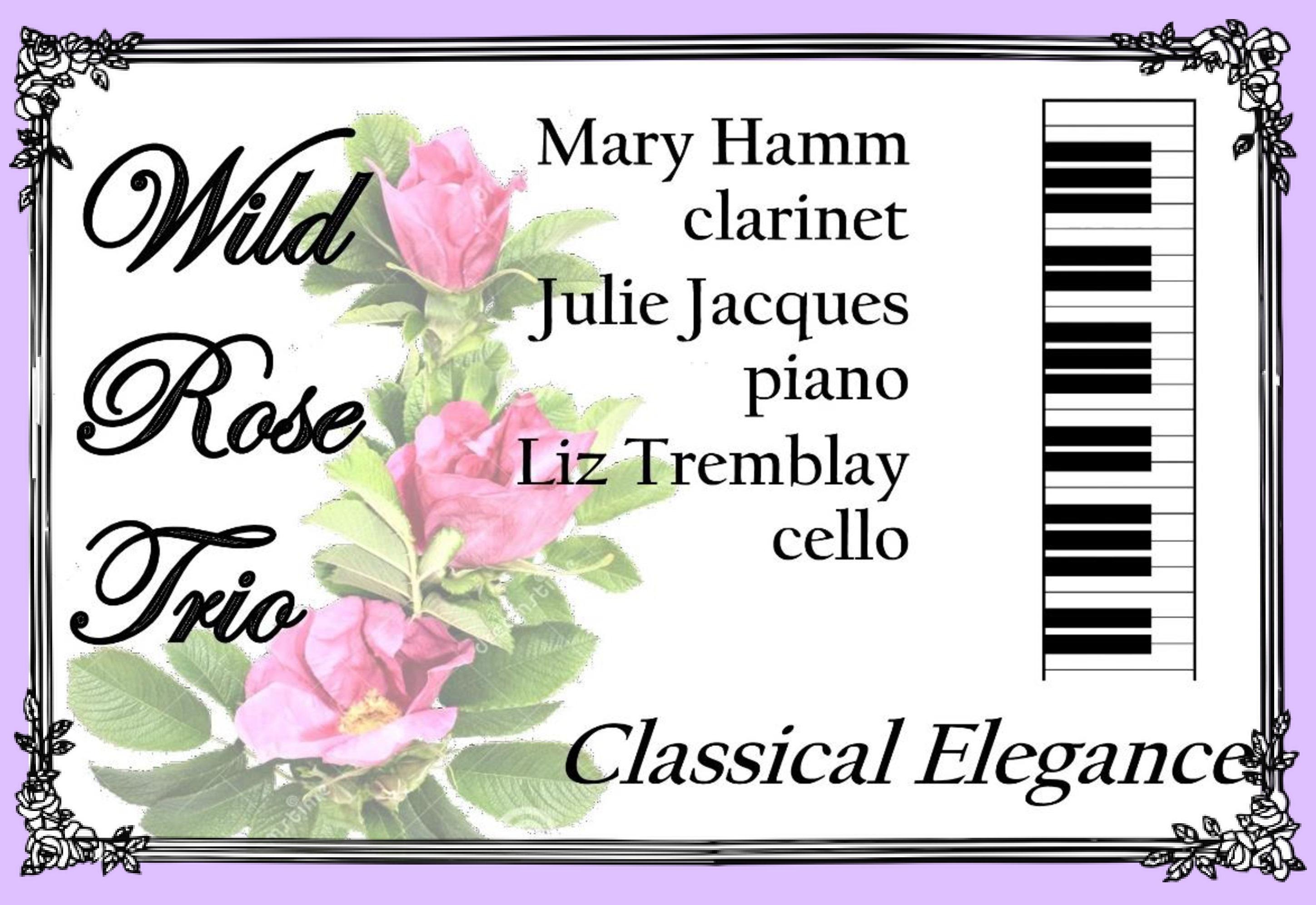 Wild Rose Trio, Sunday May 12 at 3 pm