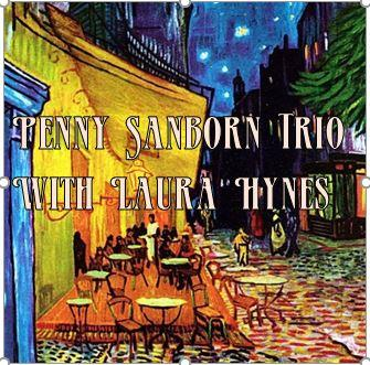 Penny Sanborn Trio with Guest Vocalist Laura Hynes