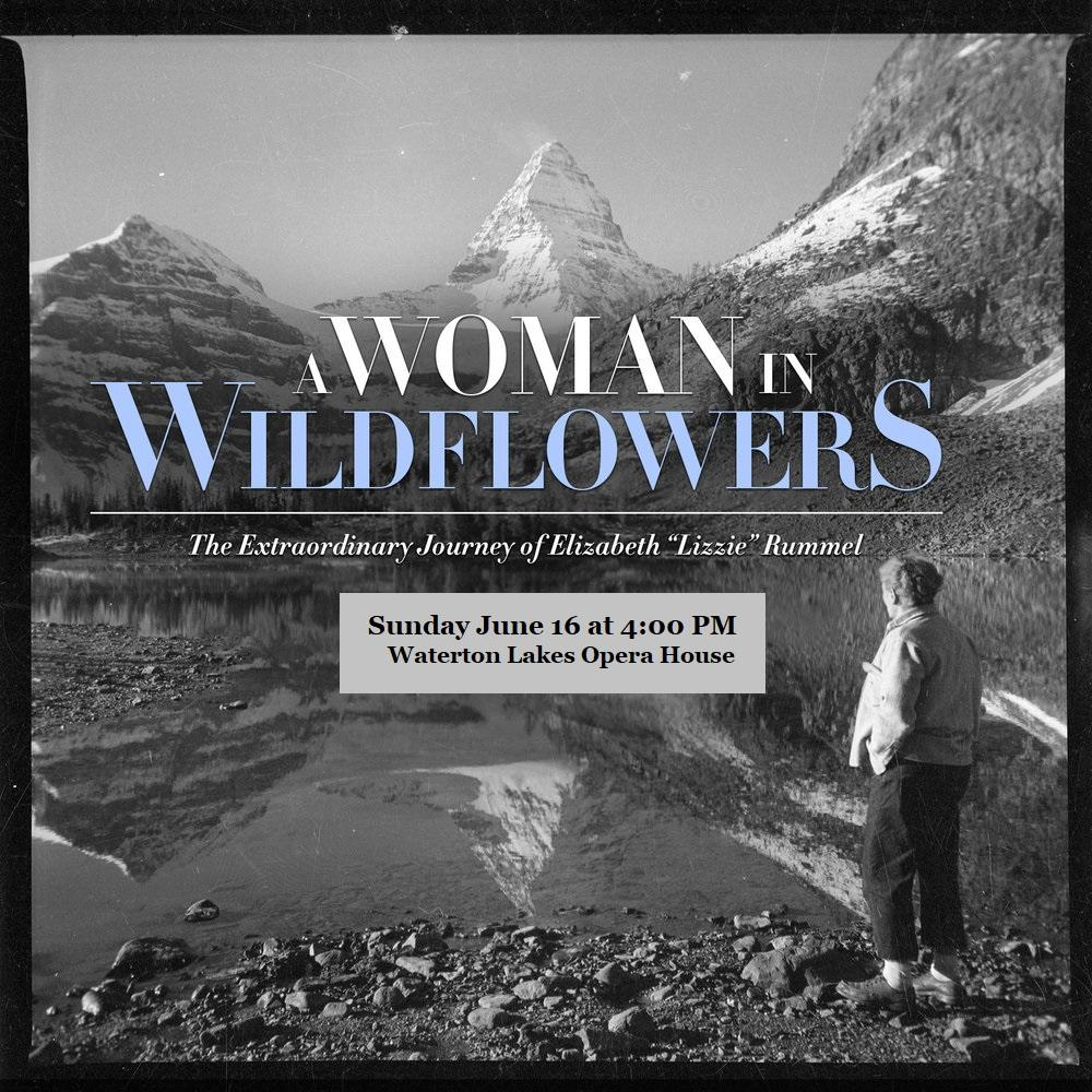One woman performance- Sunday June 16 at 4 pm. Photo Courtesy of the Whyte Museum of the Canadian Rockies
