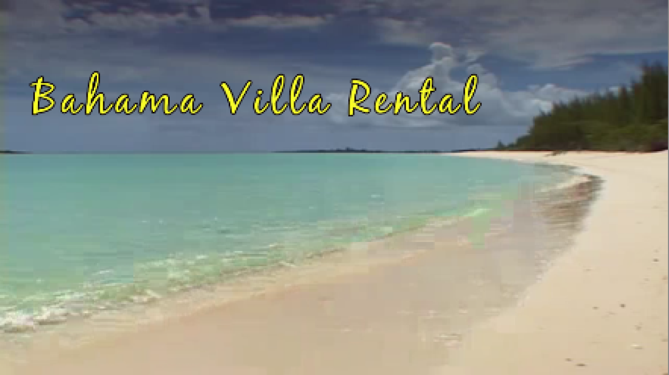 For a list of all of our houses, visit www.BahamaVillaRental.com