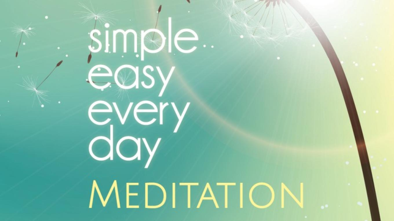 Simple, Easy Every Day Meditation method. Anyone can do it! – Sarah McLean