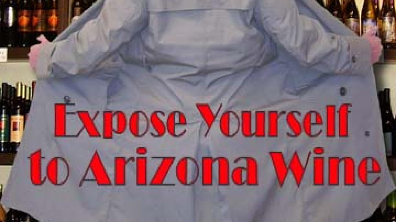 Expose Yourself to AZ Wine