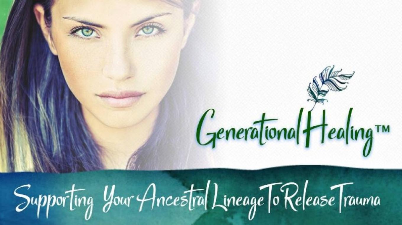 Generational Healing™ – Deborah Skye King