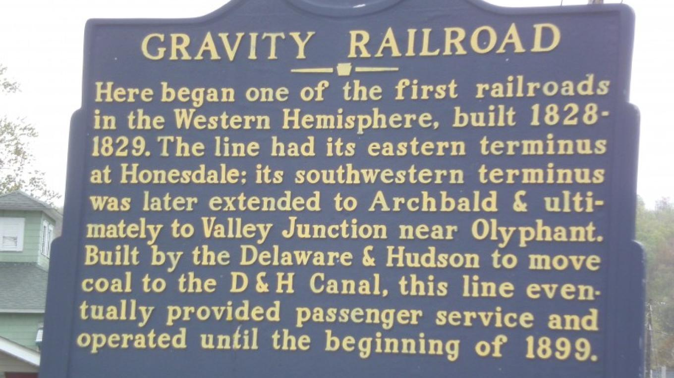 The Gravity Railroad was engineered by John Jervis as a practical way to haul coal from Carbondale's coal fields east over the Moosic Mountains. – Laurie Ramie