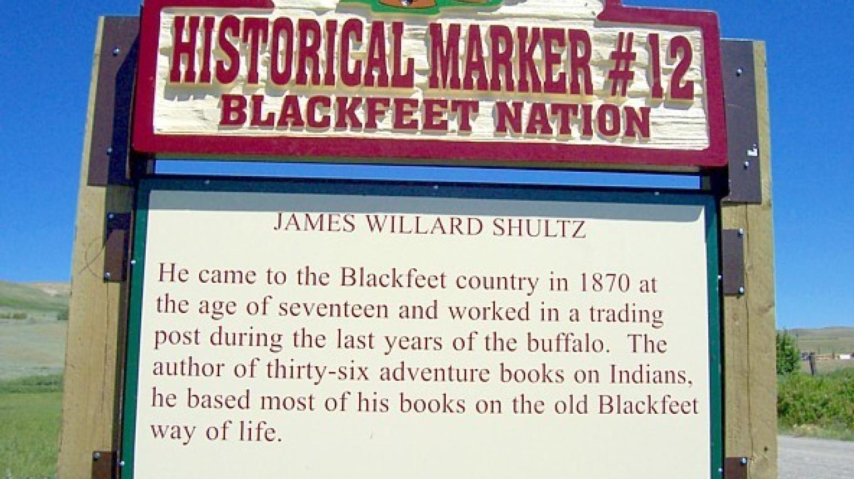 James Willard Shultz – Blackfeet Planning