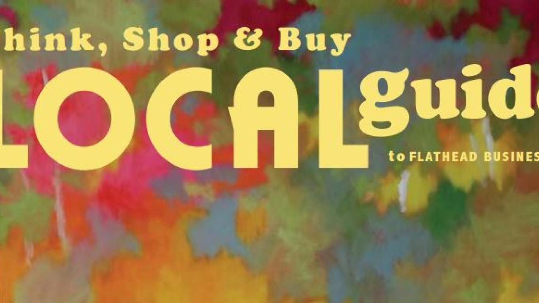Go Local Flathead Guide – Citizens for a Better Flathead