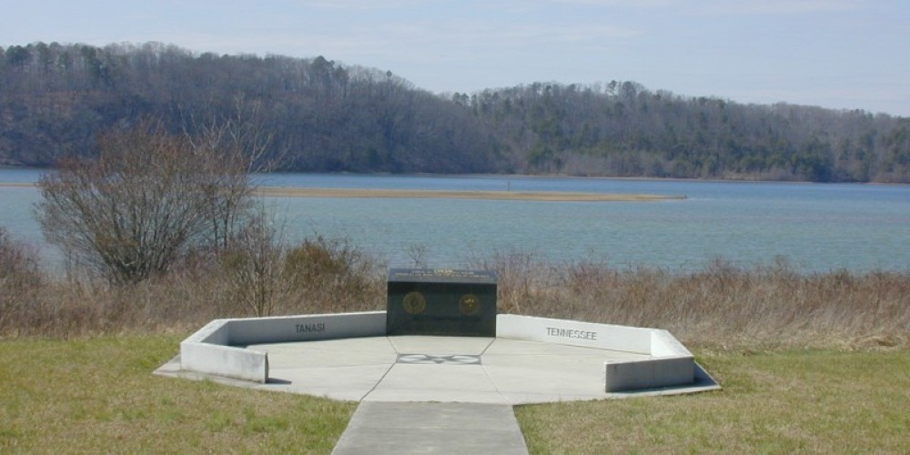 Tanasi Memorial-overlooks the Tanasi town site now under water. Tennessee got its name from Tanasi – museum