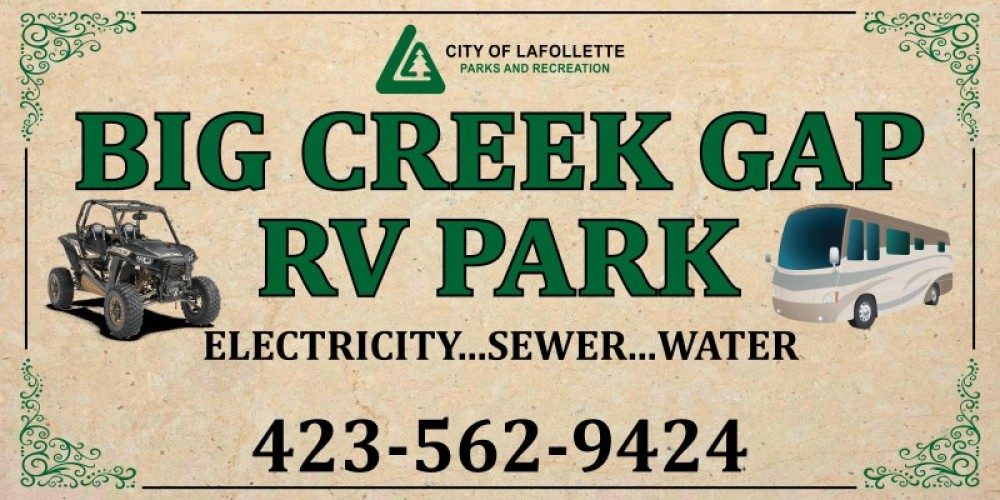 The City of LaFollette has now opened our brand new RV Park and they are located across from the Tanks Spring Trail Head in the City of LaFollette! – Byrge Screen Printing